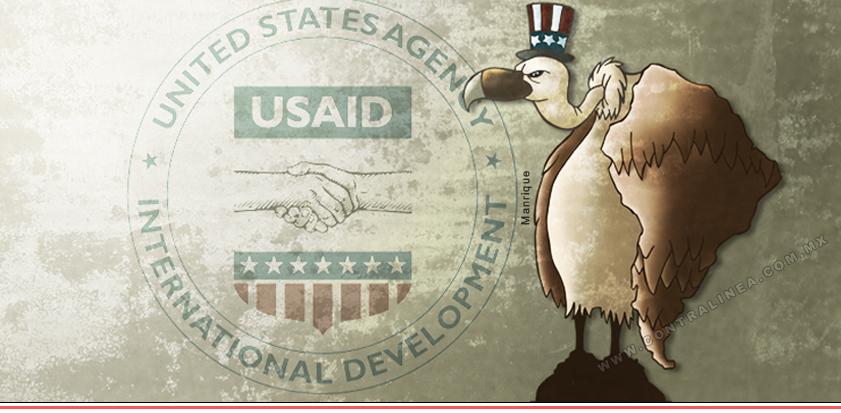 USAID, otro brazo intervencionista de Estados Unidos - Contralinea